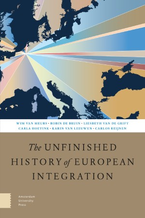 The Unfinished History of European Integration