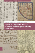 Political Communication in Chinese and European History, 800-1600