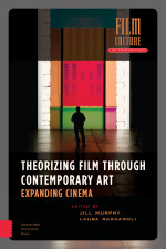 Theorizing Film Through Contemporary Art