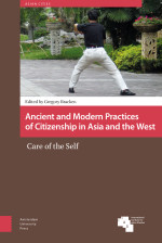 Ancient and Modern Practices of Citizenship in Asia and the West
