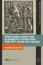 Princesses Mary and Elizabeth Tudor and the Gift Book Exchange