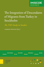 The Integration of Descendants of Migrants from Turkey in Stockholm