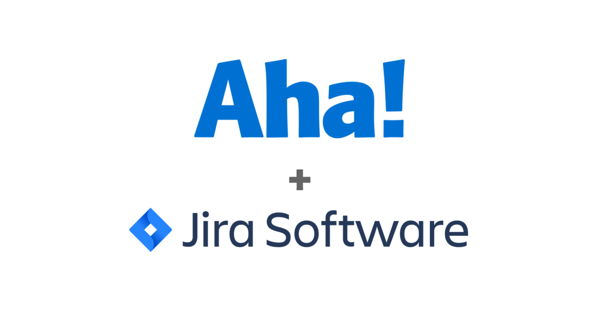 Just Launched! — Enhanced Aha! Integration With Jira