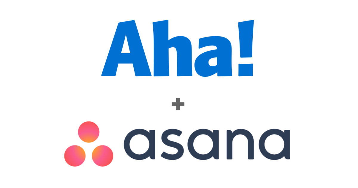 Just Launched! — New Aha! Integration With Asana