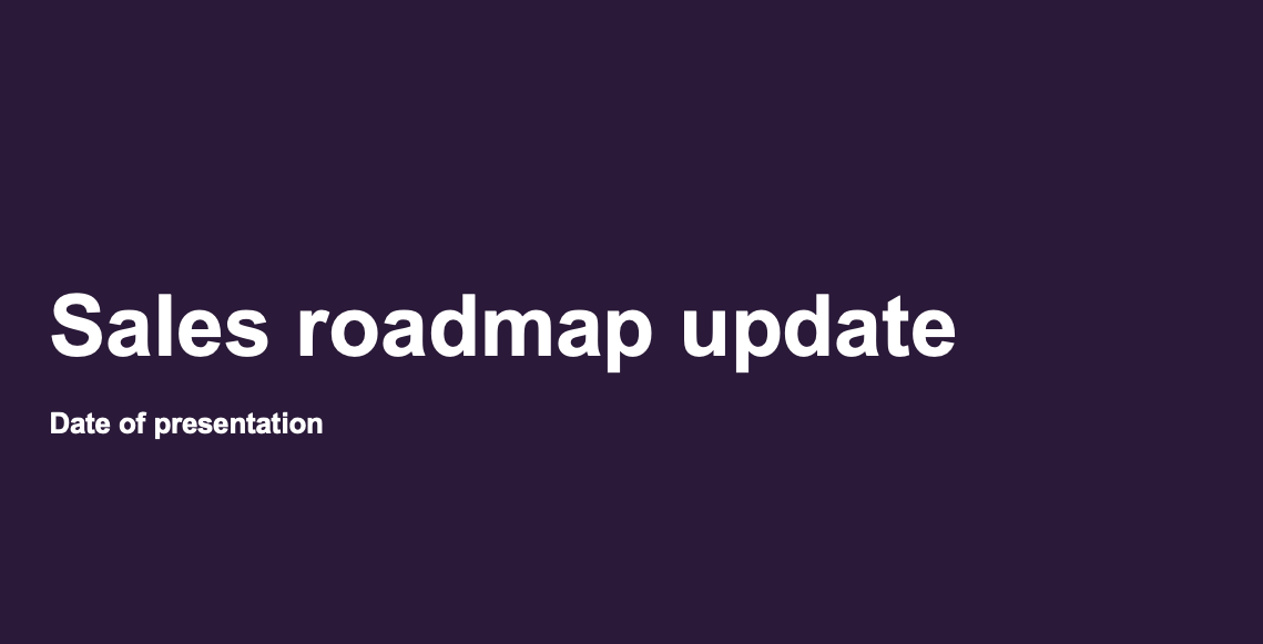 Sales roadmap update