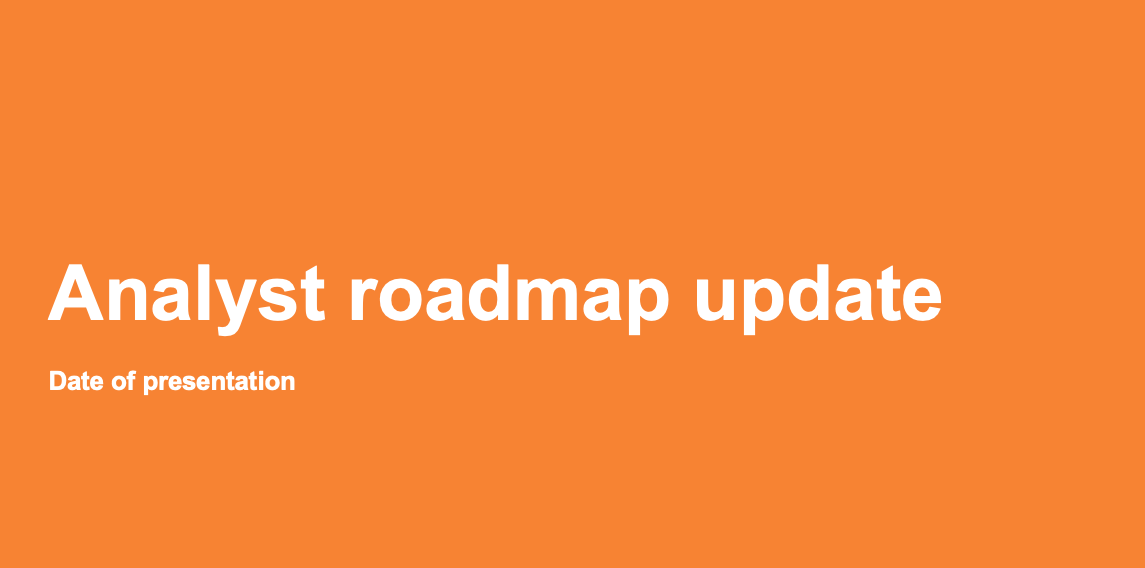 Analyst roadmap update