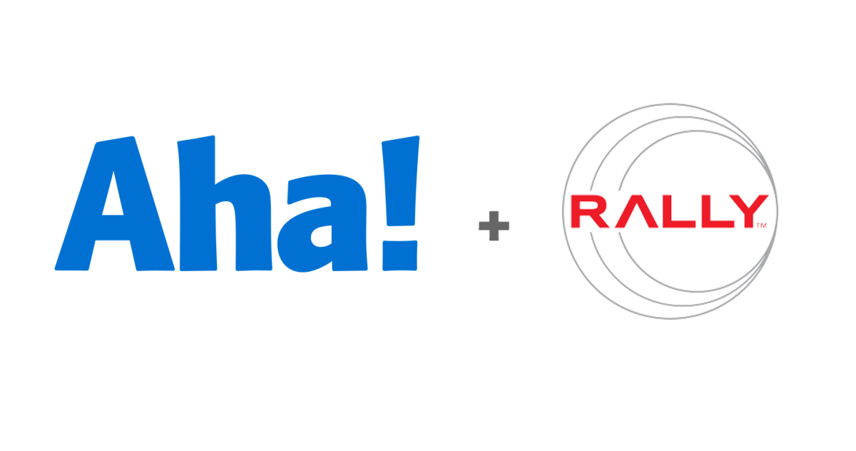 Just Launched! — Enhanced Aha! Integration With Rally