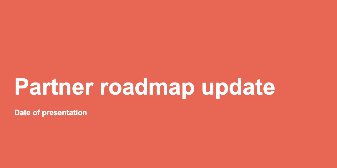 Roadmap template for partners