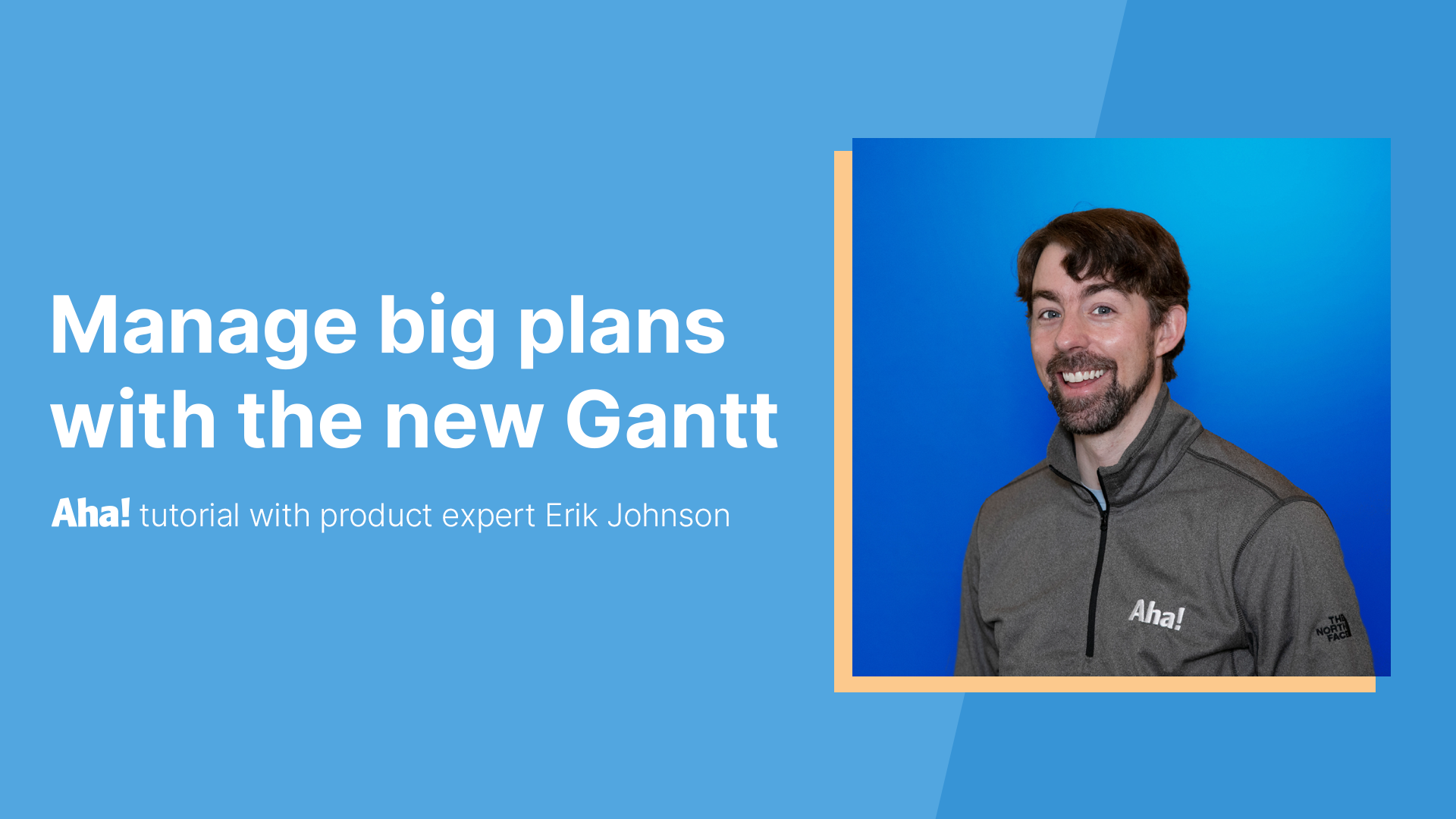 Manage big plans with the new Gantt chart