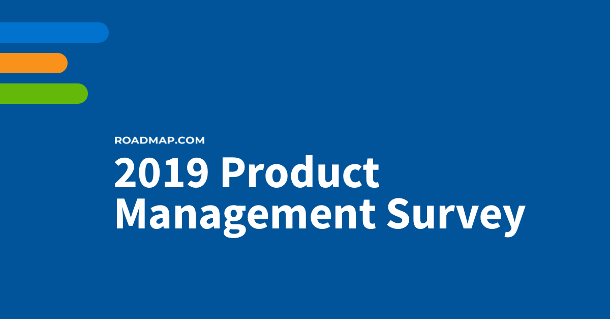 Roadmap.com Survey Shows Product Managers Struggle With Strategy and Marketing