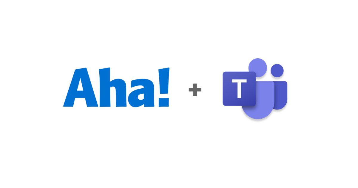 Just Launched! — Aha! + Microsoft Teams Integration