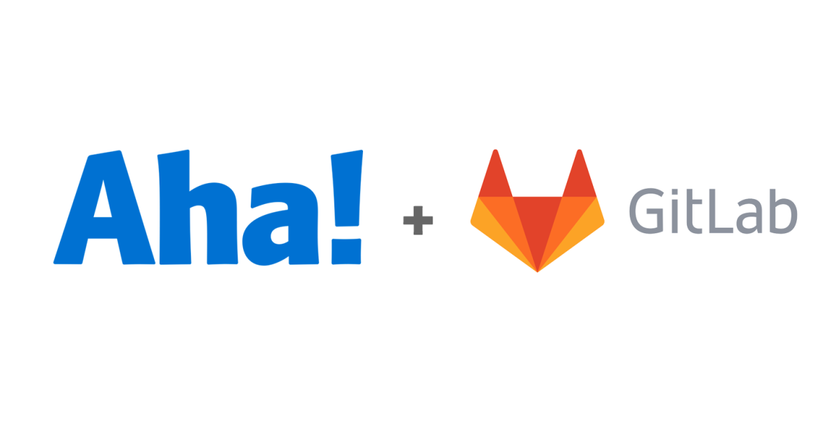 Just Launched! — Aha! Integrated With GitLab