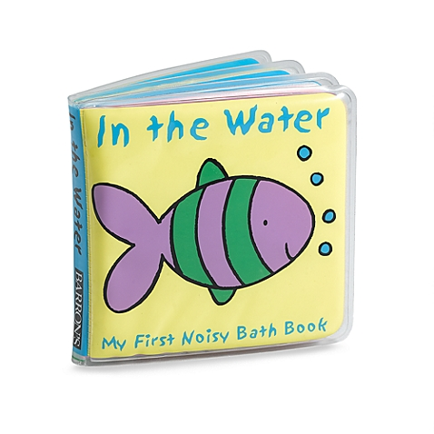 In the Water: My First Noisy Bath Book - $4.99