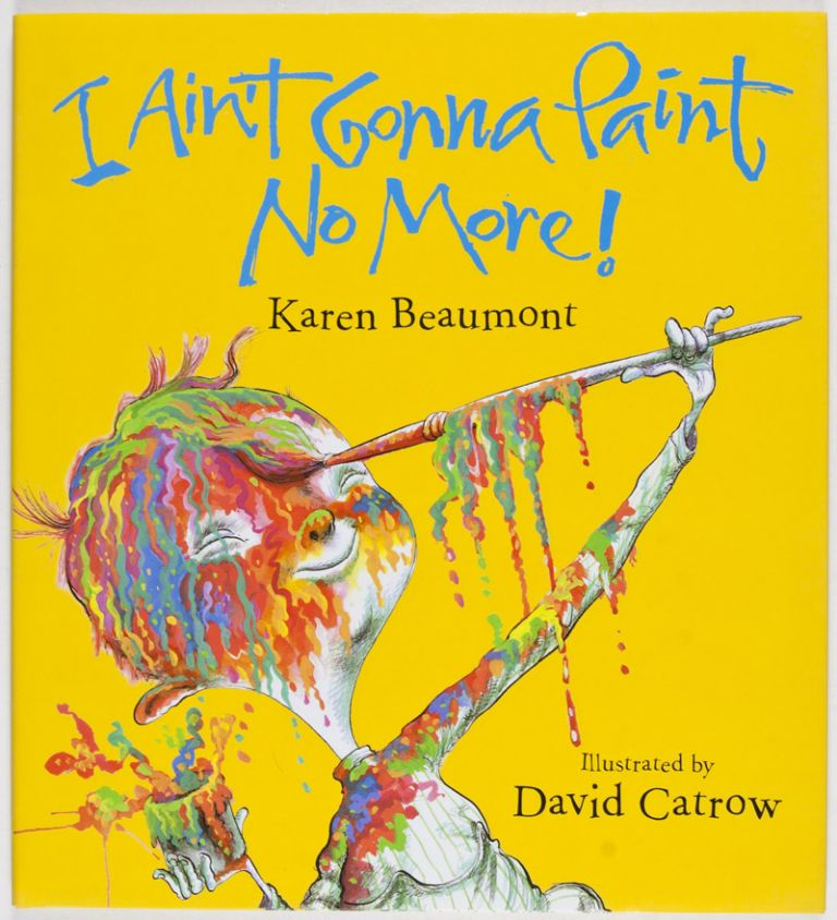 I Ain't Gonna Paint No More - $8.98