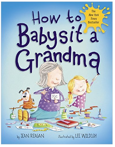 How to Babysit a Grandma  - $11.24