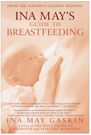 Ina May's Guide to Breastfeeding - $12.49