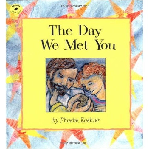 The Day We Met You  - $7.99