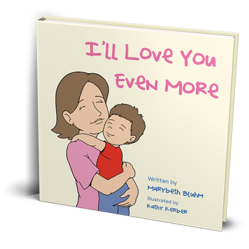 Order Now | I'll Love You Even More - $29.99