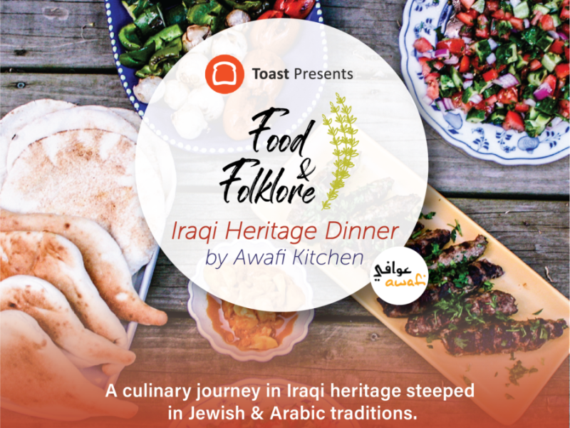 Food and Folklore: Iraqi Heritage Dinner