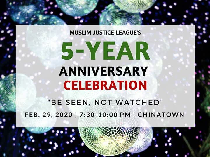 Muslim Justice League 5 Year Anniversary Celebration