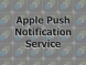 開発向けApple Push Notification Serviceの罠