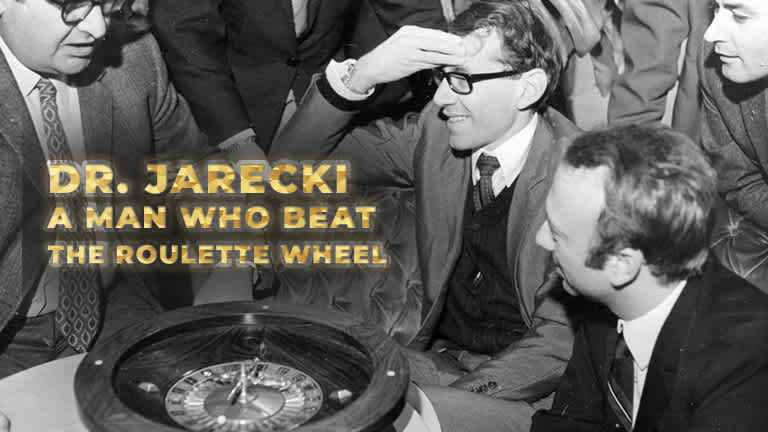Dr. Jarecki - A man who beat the roulette wheel
