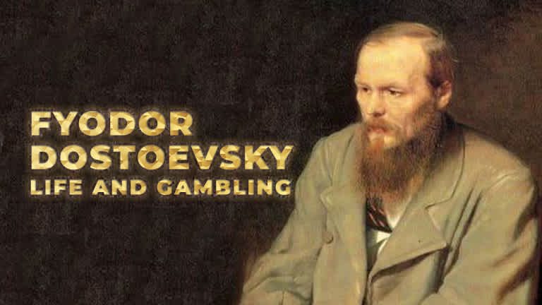 Fyodor Dostoevsky: Philosopher, Novelist and Gambling Addict