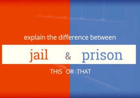 "What Is The Difference Between ""Jail"" And ""Prison""?"