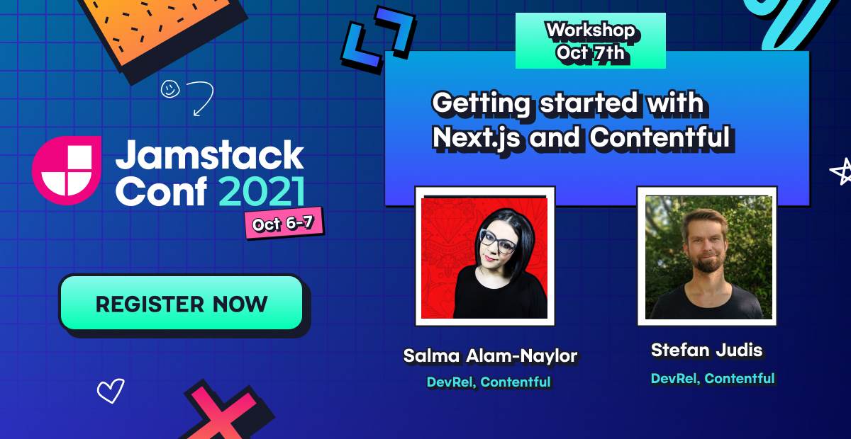 """A thumbnail for the Jamstack conf workshop by Salma and Stefan, showing their headshots and a """"register now"""" button."""