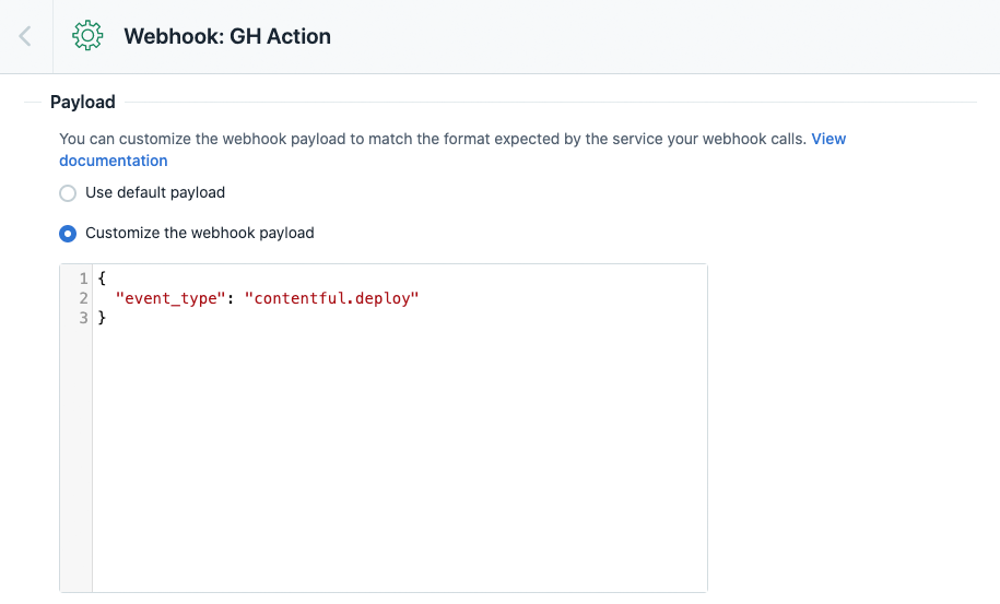 A screenshot showing the custom payload to send in the webhook.