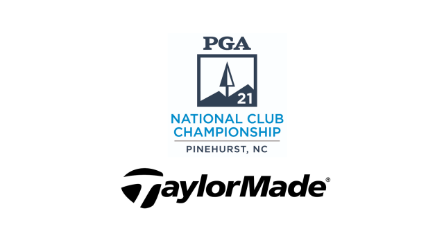 TaylorMade Named a Supporting Partner of the PGA Club Championship and National Club Championship