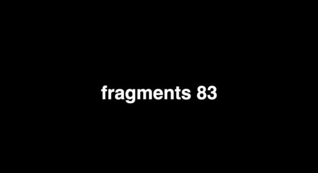 Fragments 83