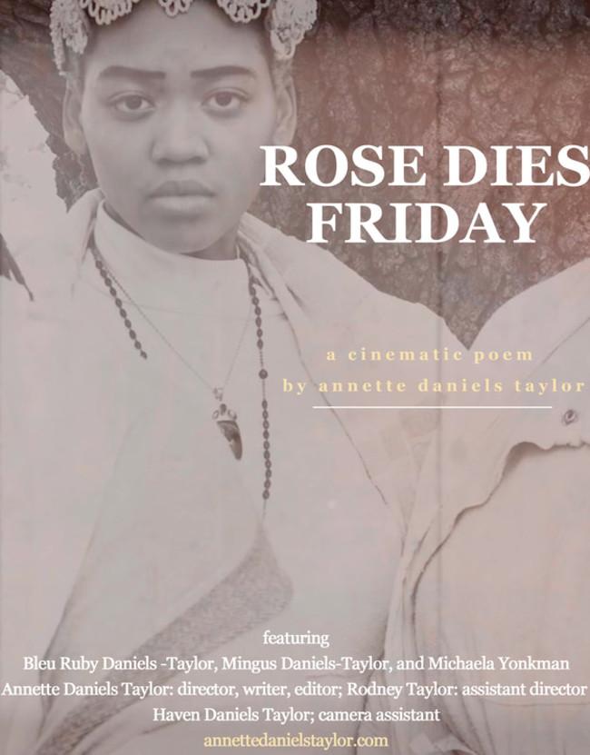 Rose Dies Friday