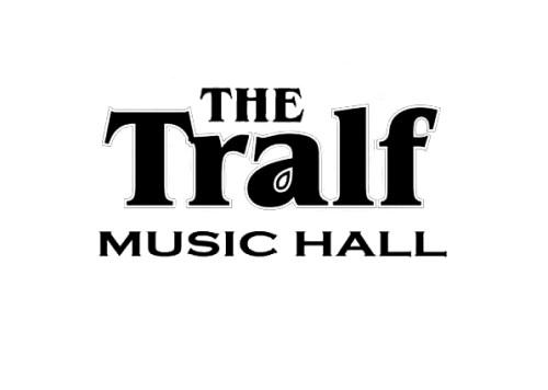 The Tralf Music hall