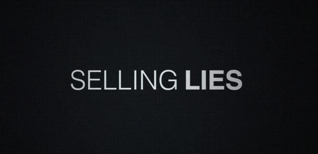 Selling Lies