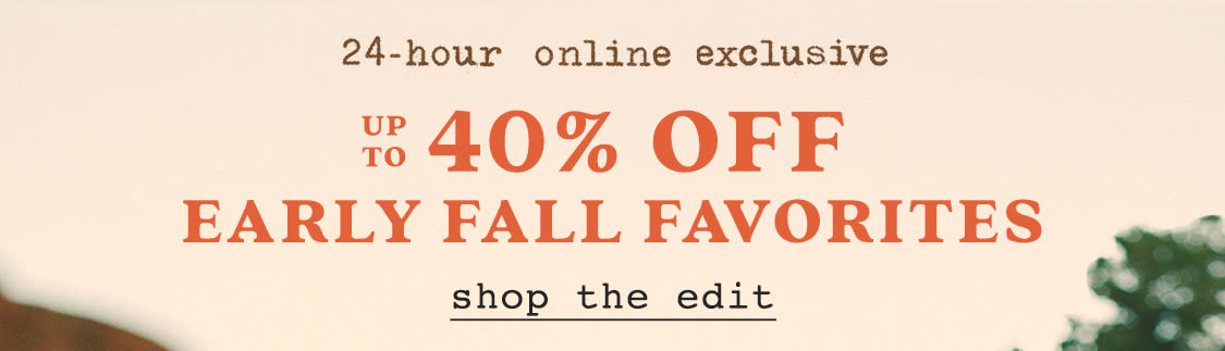 Shop up to 40% off fall favorites