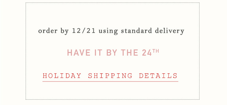 holiday shipping details
