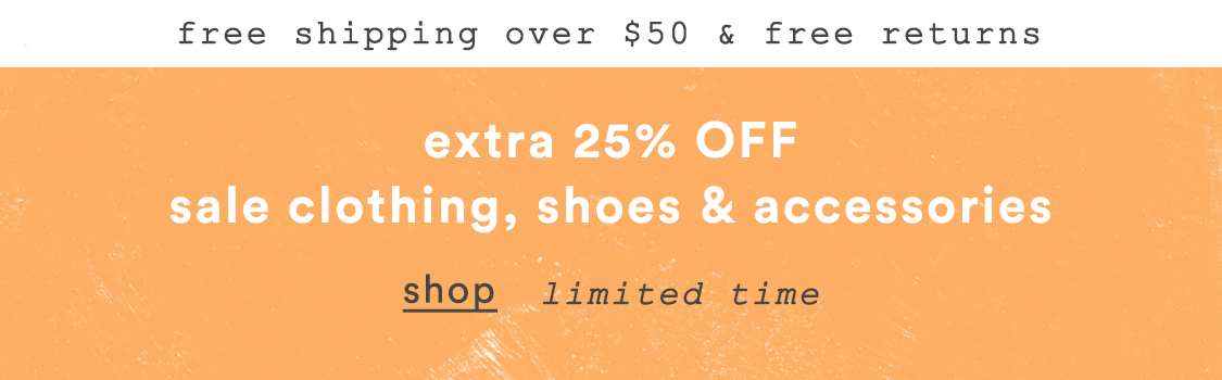Shop 25% off sale clothing, shoes, and accessories