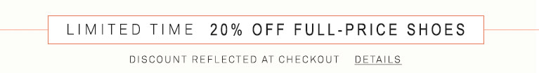 Limited Time: 20% OFF Full-Price Shoes