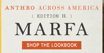 Anthro Across America: Marfa