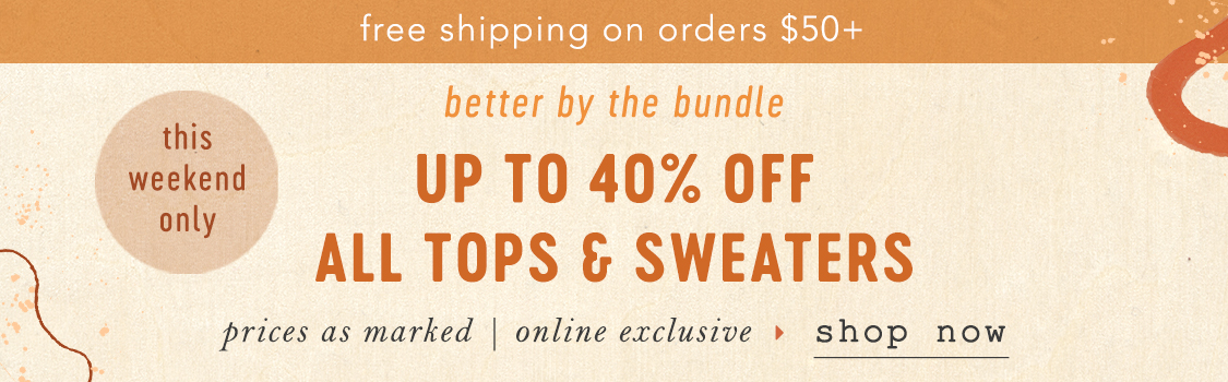 Shop up to 40% off tops
