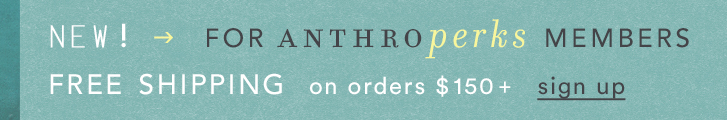 free shipping for anthroperks members
