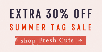 extra 30% off summer tag sale