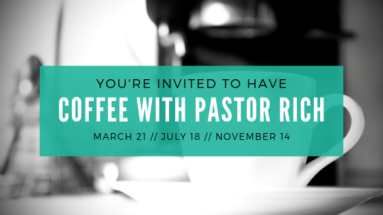 Promotion for A Personal Coffee with Pastor Rich