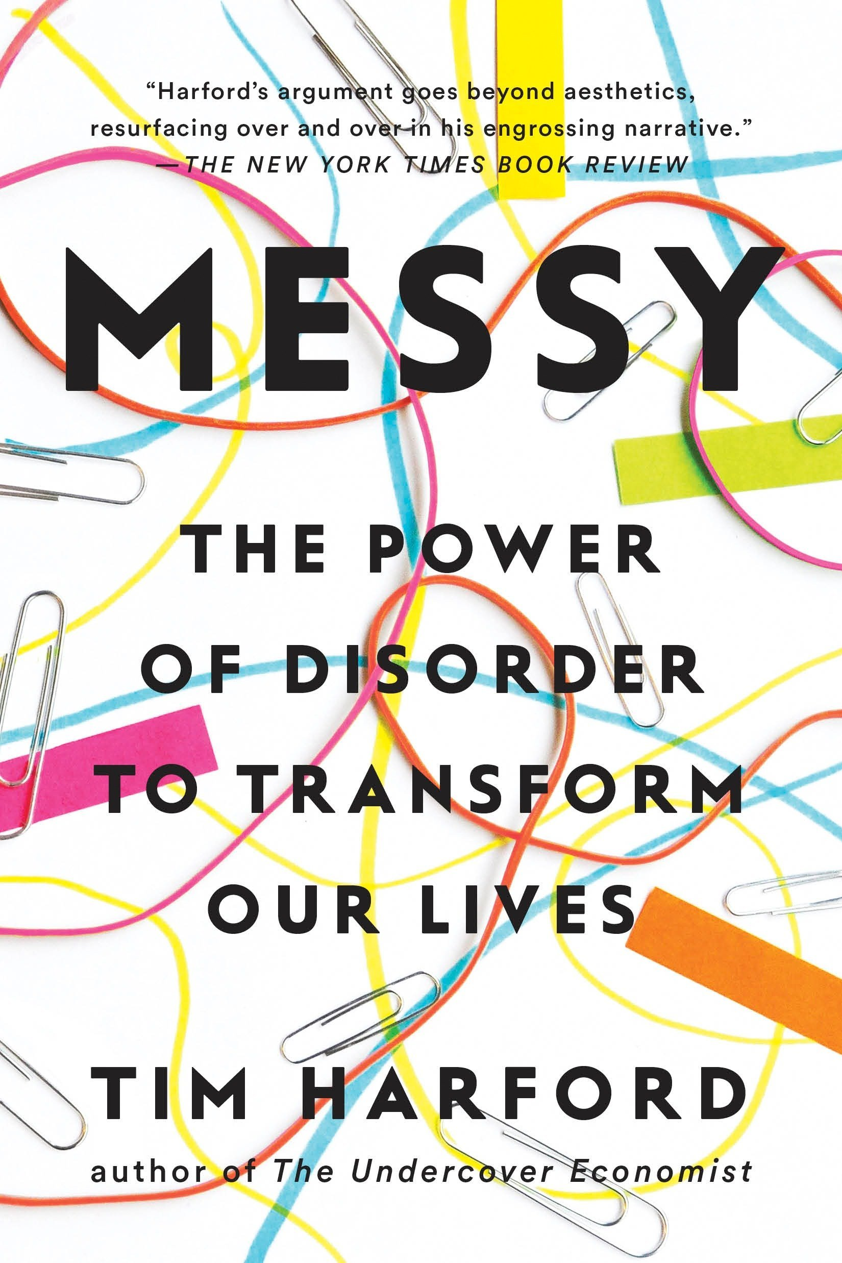 messy-the-power-of-disorder-to-transform-our-lives-by-tim-harford