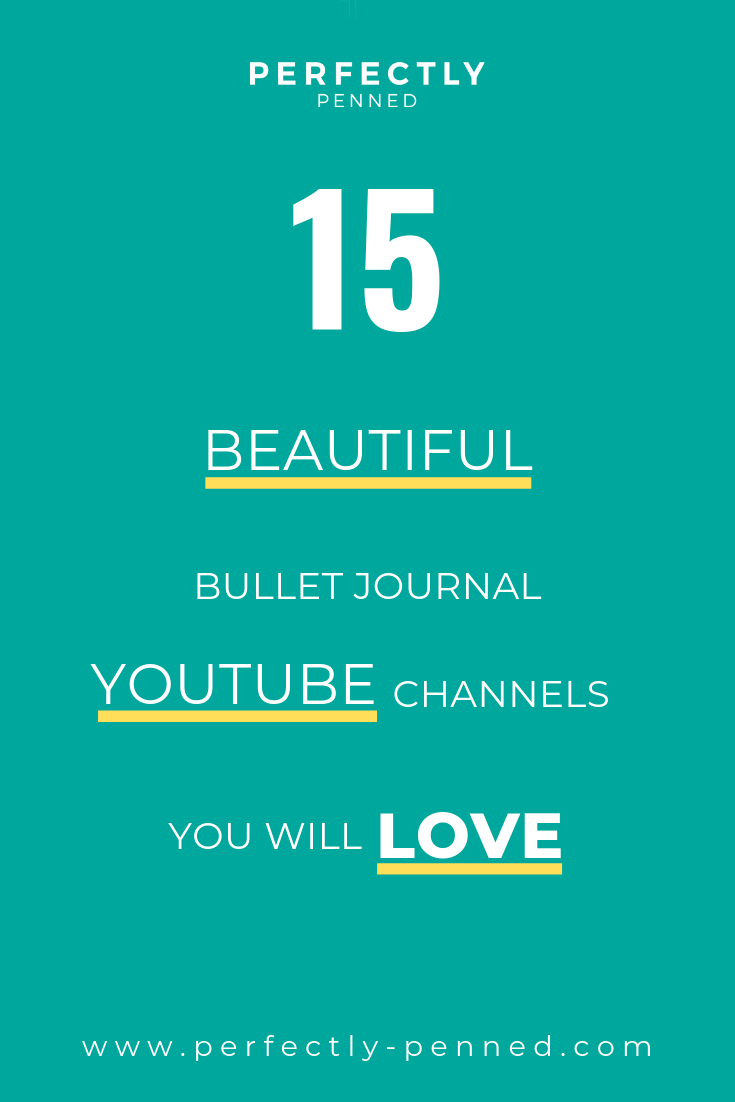 15-beautiful-bullet-journal-youtube-channels-perfectly-penned