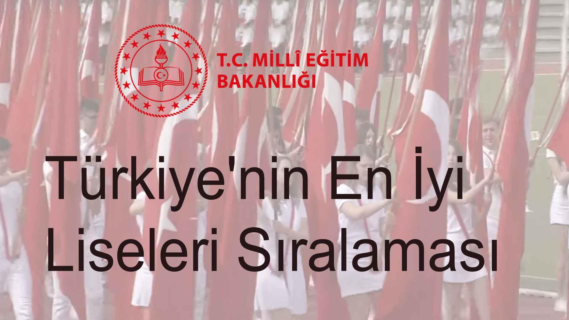 Türkiye'nin En İyi Liseleri Sıralaması