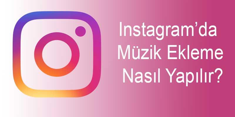 Instagram'da Müzik Ekleme Nasıl Yapılır? ?fit=thumb&w=418&h=152&q=80