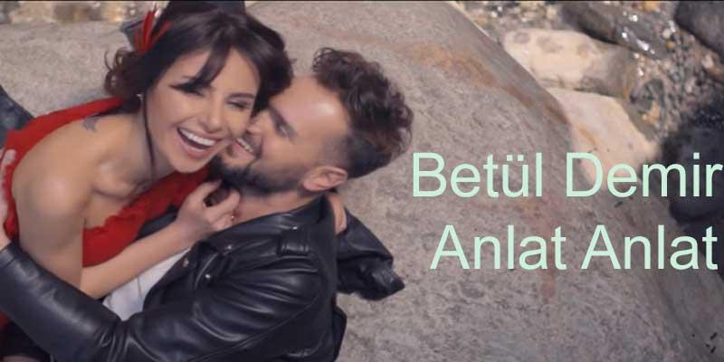 Betül Demir - Anlat Anlat | Şarkı Sözleri?fit=thumb&w=418&h=152&q=80