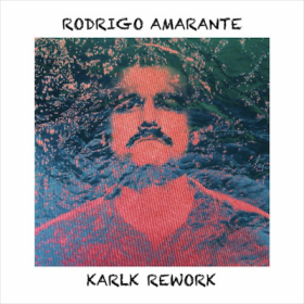 Rodrigo Amarante - Tuyo (Karlk Edit)